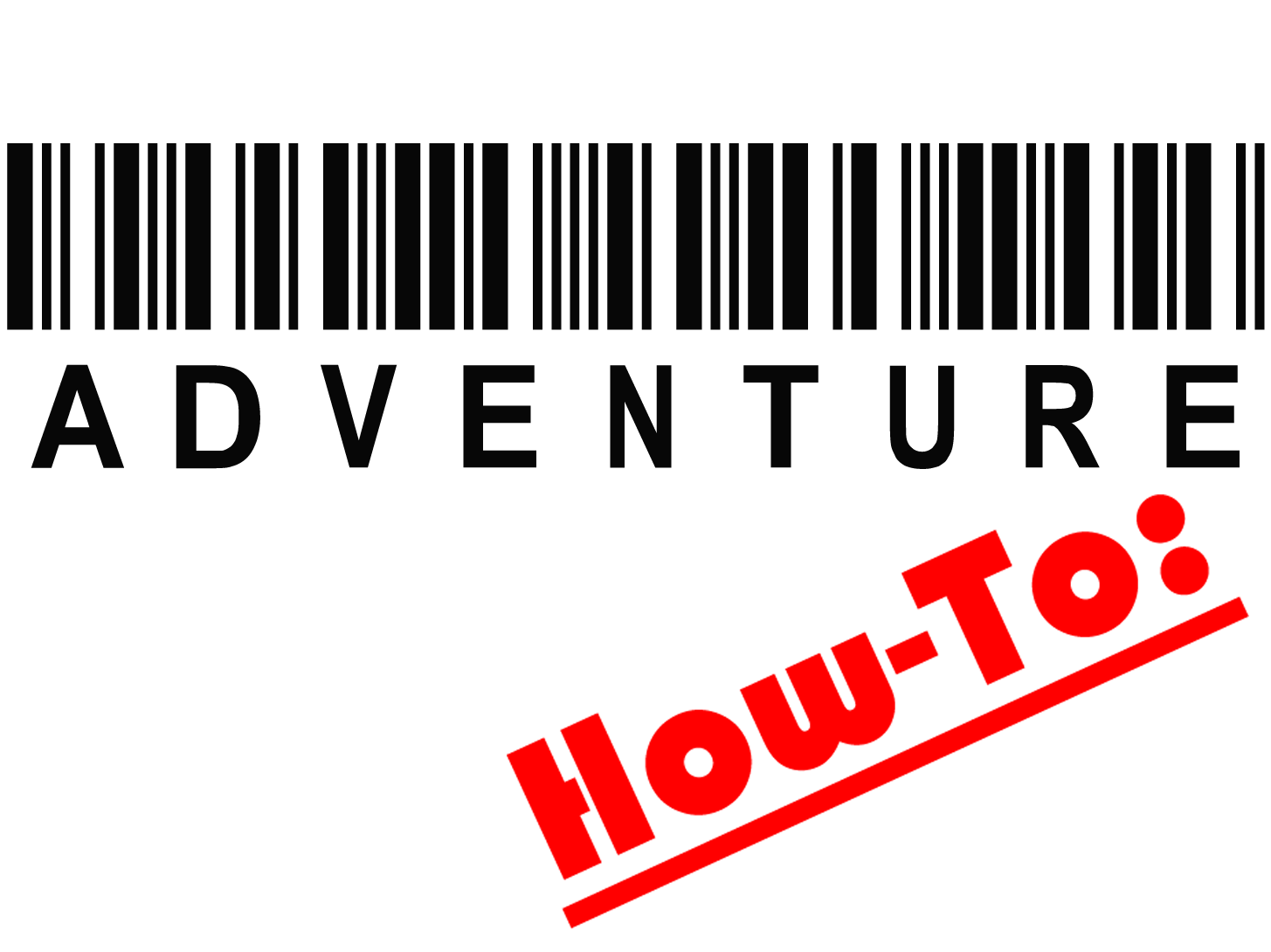 Adventure How-To